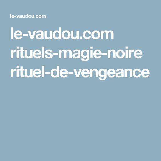 le-vaudou.com rituels-magie-noire rituel-de-vengeance