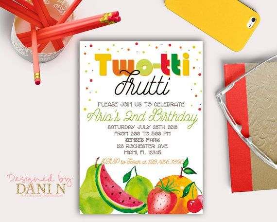 tutti frutti birthday invitation twotti frutti party fruit