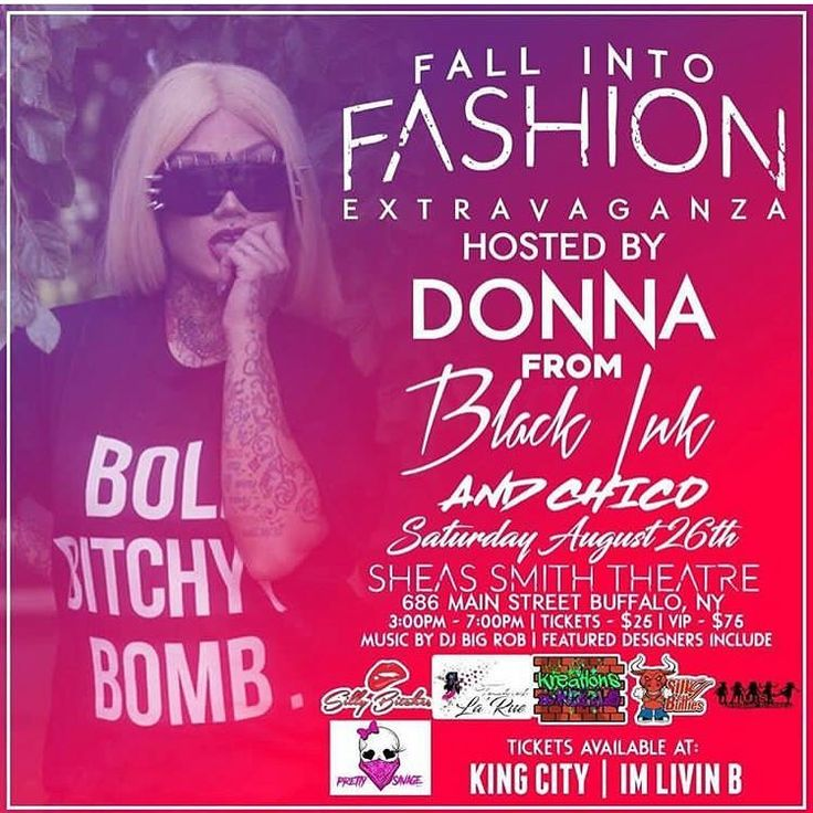 #BUFFALO!!!! #TODAY #SATURDAY #August26th, I, #DonnaM of #Vh1 's #BlackInkCrew will be @SheasSmithTheater hosting  the #FallIntoFashionExtravaganza !!! Get your tickets #NOW & don't miss this #EPIC event!! #DAMNDONNA #DonnaM #Slay #Bih 💁🏼