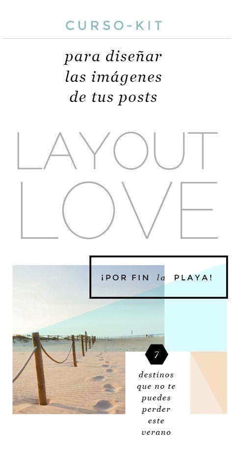 Layout Love, curso-kit de diseño de Imágenes para posts.   #posts #diseñografico #blog #blogdessign #curso #cursoonline #kit