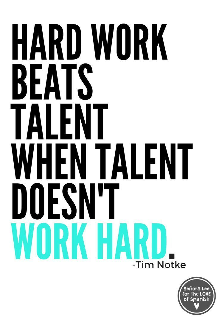 Spanish Poster Hard Work Hard Work Quotes Work Quotes Singing Quotes