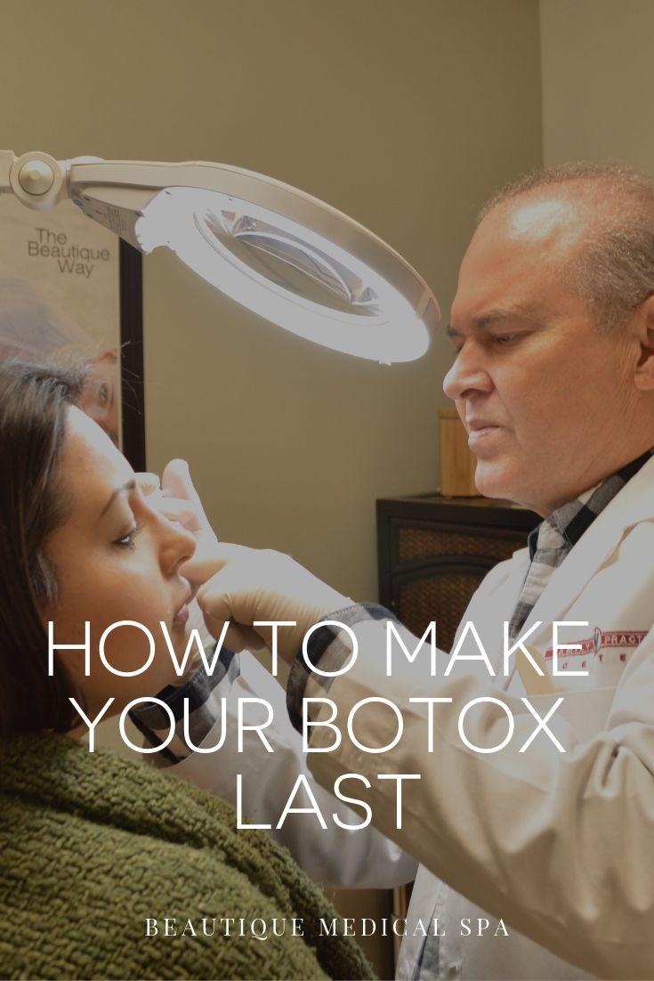 How To Make Botox Last