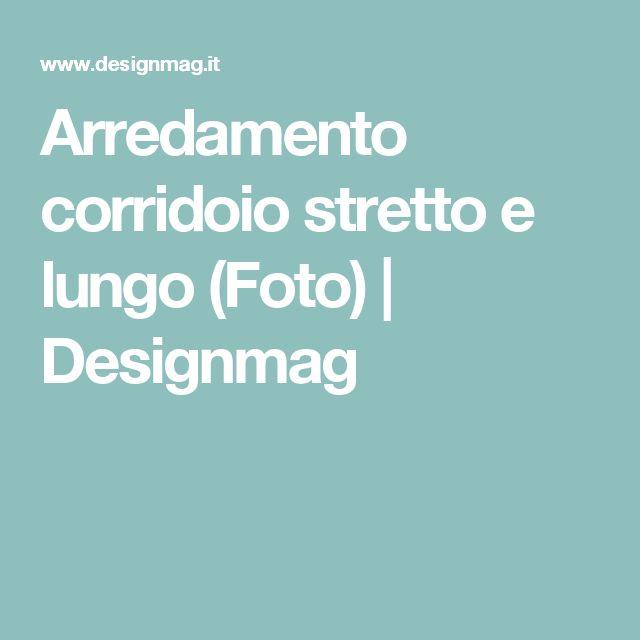 Arredamento corridoio stretto e lungo (Foto)   Designmag
