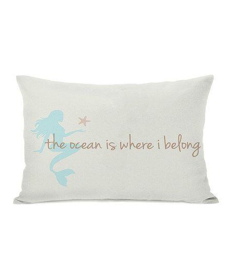 'The Ocean Is Where I Belong' Rectangular Throw Pillow