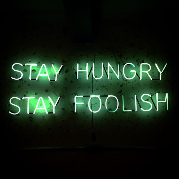 best 25 stay foolish stay hungry ideas that you will like