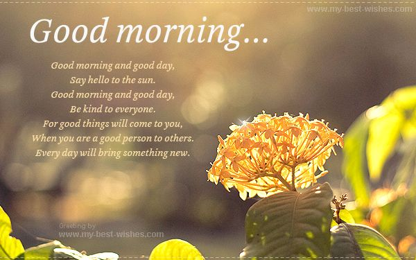 Beautiful Good morning wishes e-card -  Find out more - http://www.my-best-wishes.com/free-e-cards/good-morning-greetings.php