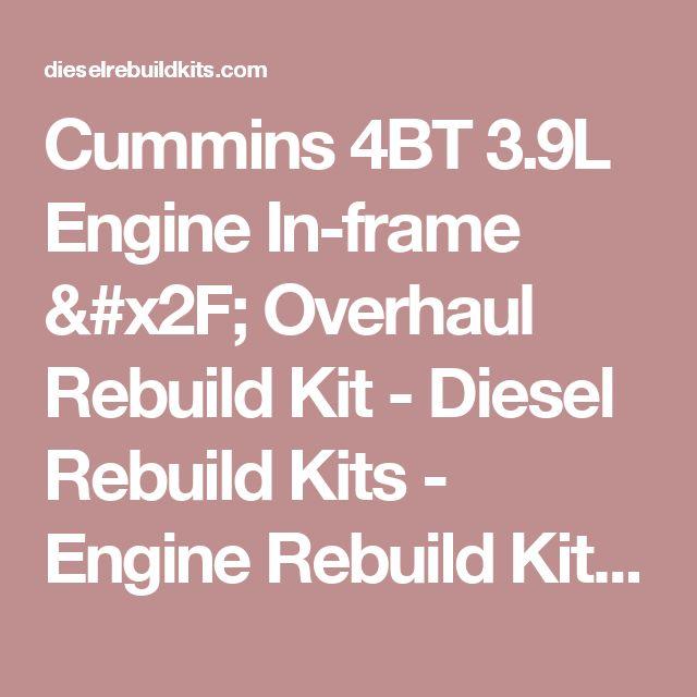 Cummins 4BT 3.9L Engine In-frame / Overhaul Rebuild Kit - Diesel Rebuild Kits - Engine Rebuild Kits & Parts for Detroit Diesel, CAT, Cummins, Komatsu & More