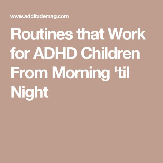 189 best educational ideas images on pinterest add adhd adhd help routines that work for adhd children from morning til night fandeluxe Images