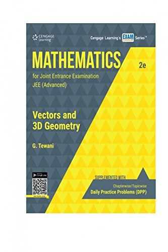 Mathematics for Joint Entrance Examination JEE (Advanced) Vectors & 3D Geometry