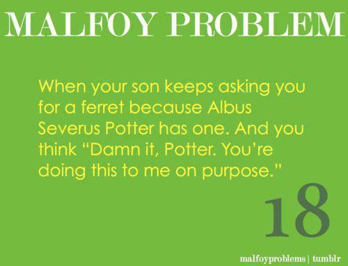 Malfoy problems