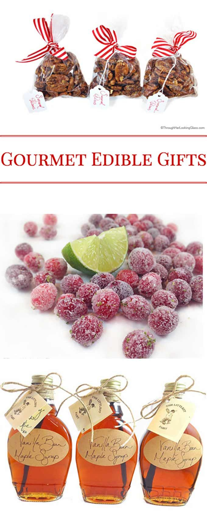 Easy and delicious Gourmet Edible Gifts: Vanilla Bean Maple Syrup, Lime Sugared Cranberries and Sugared Pecans. Perfect for gift baskets!