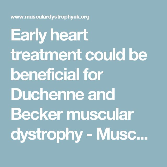 Early heart treatment could be beneficial for Duchenne and Becker muscular dystrophy - Muscular Dystrophy UK