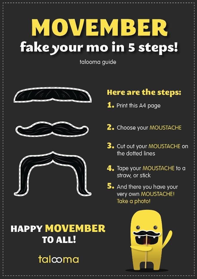 How to fake your Mo' this Vember in 5 easy steps. Print it. Cut it out, and have your very own #StacheOnAStick. Love Talooma
