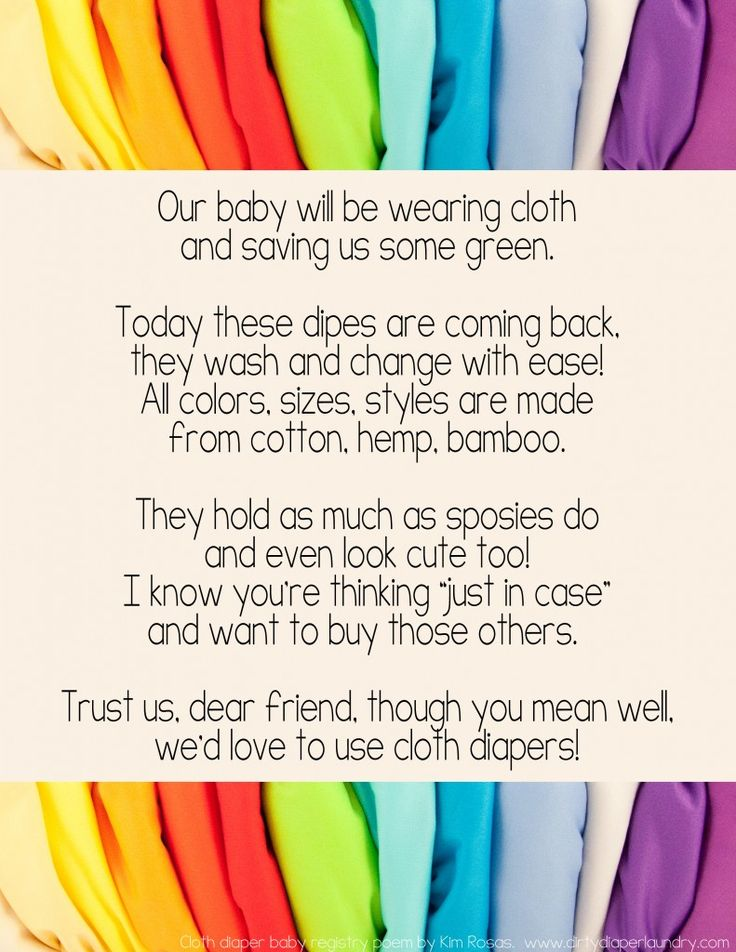 Cloth diaper poem to include in invitations for a baby shower.  Great way to remind people you don't want disposables!