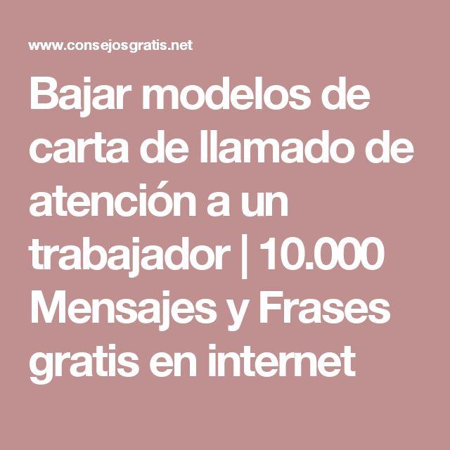 Bajar modelos de carta de llamado de atención a un trabajador   10.000 Mensajes y Frases gratis en internet