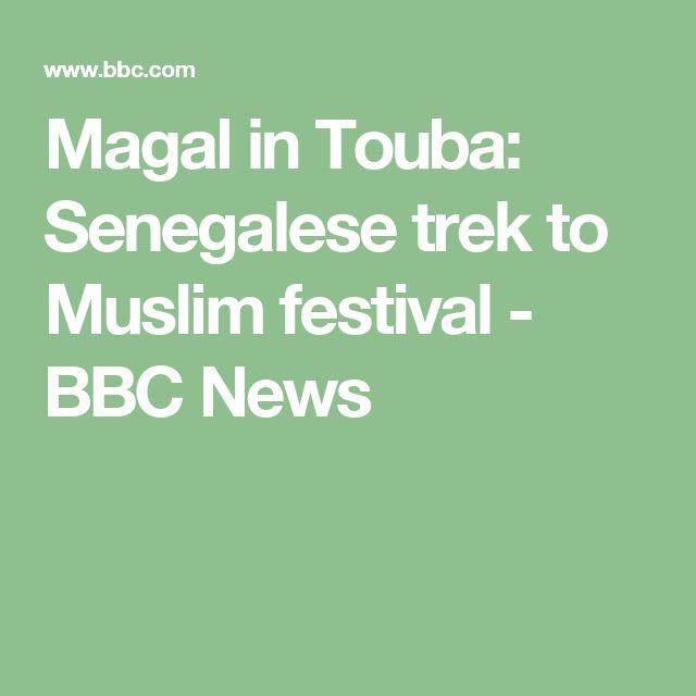 Magal in Touba: Senegalese trek to Muslim festival - BBC News
