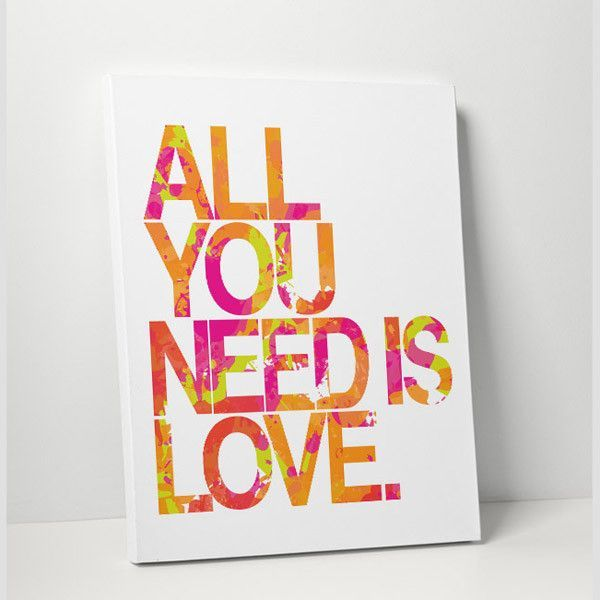 Modern quote art simply says All You Need Is Love. Period. Orange, pink, yellow, green. Coordinates with Love Is All You Need GALLERY WRAPPED CANVAS: Printed on canvas then stretched and wrapped aroun