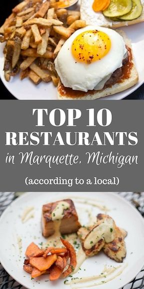 Top 10 Restaurants in Marquette, Michigan (According to a Local)