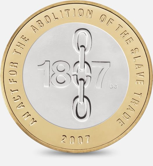 Bicentenary of the Abolition of the Slave Trade in the British Empire - 2007 http://www.royalmint.com/discover/uk-coins/coin-design-and-specifications/two-pound-coin/2007-slave-trade