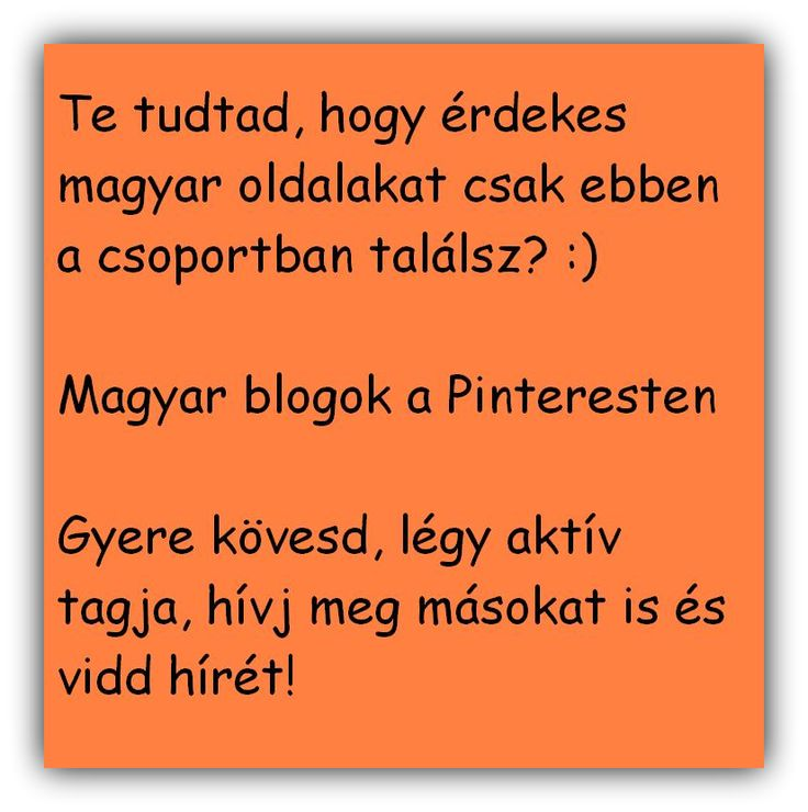 Magyar blogok a Pinteresten https://www.pinterest.com/EniG_/magyar-blogok-a-pinteresten/