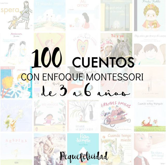 100 CUENTOS CON ENFOQUE MONTESSORI DE 3 A 6 AÑOS