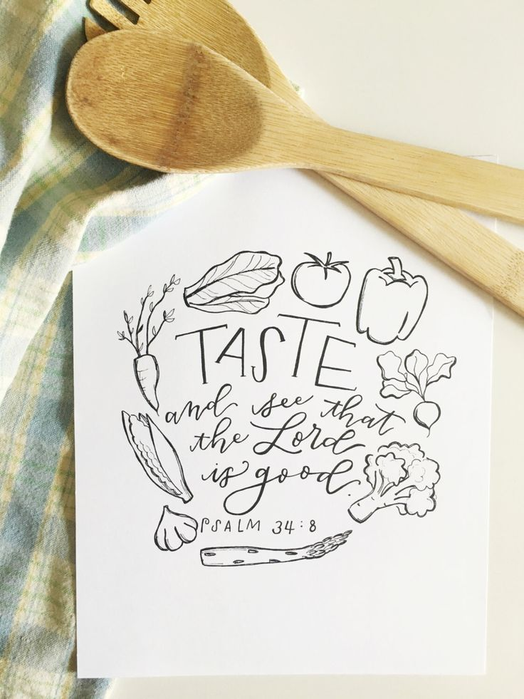 Taste And See That The Lord Is Good Print by thenickelshop on Etsy https://www.etsy.com/listing/449480642/taste-and-see-that-the-lord-is-good