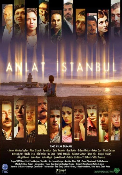 anlatsana istanbul!  en güzel şehir sen misin?  her masalı bilir misin?   Anlat İstanbul ,2005