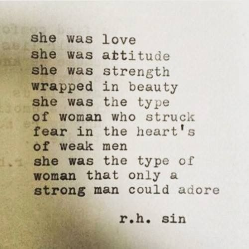 """The type of Woman that only a strong Man could Adore."""