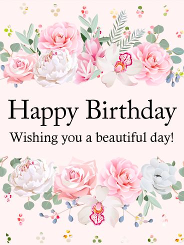 "Wishing You a Beautiful Day! Happy Birthday Card: Is it time for a birthday celebration? Send this Happy Birthday card to send good wishes to a special woman in your life! The card has a pale pink background with clusters of multi-colored dots at the top and bottom. Beautiful pink and white flowers form a frame for the black ""Happy Birthday - Wishing you a beautiful day!"" message. Celebrate with this card today!"