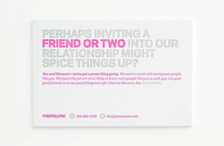 Referral cards can still work. Ours are just a little more sassy than most. By designmeasure.com