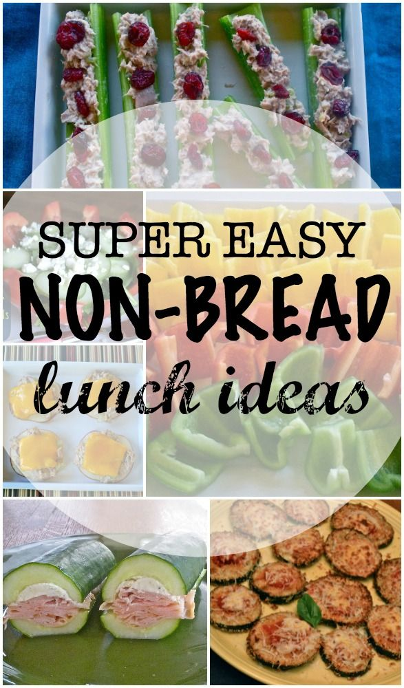 12 super easy non-bread lunch ideas.  Light and easy for summer!