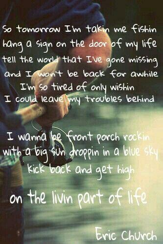 Livin' Part of Life - Eric Church lyrics ♡