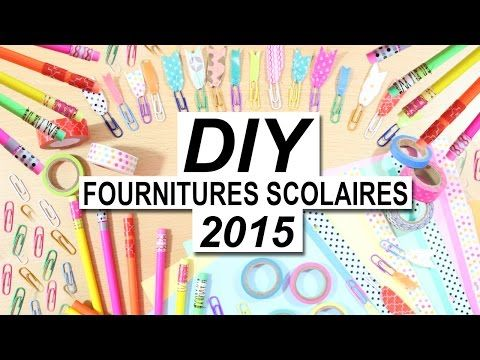 DIY fournitures scolaires ♡ BACK TO SCHOOL 2015 ♡ Washi Tape - YouTube