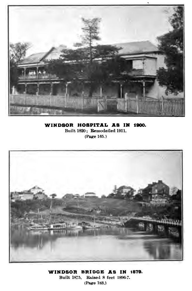 """Windsor Hospital 1900 and view of Thompson Square from """"Early Days of Windsor NSW"""" by James Steele"""