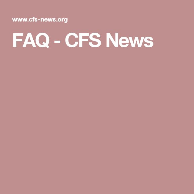 FAQ - CFS News