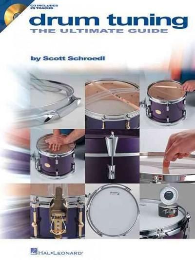 Drum Tuning: The Ultimate Guide