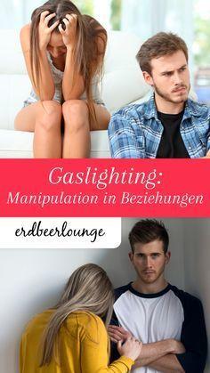 Beim Gaslighting macht ein Partner den anderen langsam aber sicher verrückt. Ist deine Beziehung betroffen?