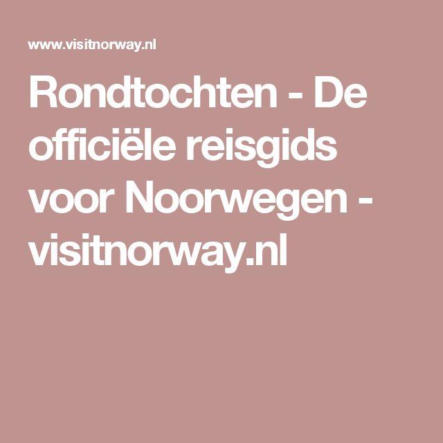 Rondtochten - De officiële reisgids voor Noorwegen - visitnorway.nl