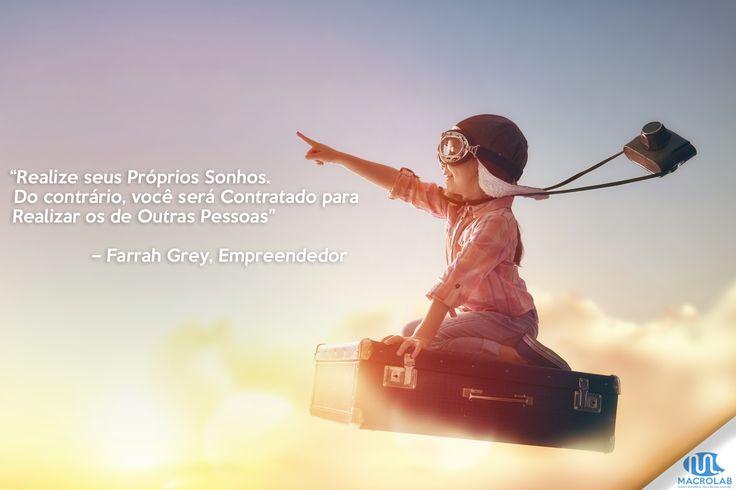 #Compartilhe #Frase #Motivacional #Motivação  Bom dia! ;) Lute para Realizar seus #Sonhos,  Comece #Hoje!   Produtos Essenciais para Sua Empresa-> Macrolab.com.br