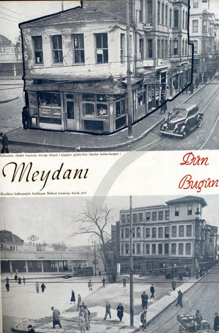 Sirkeci Meydanı (1940) İstimlaktan önce ve sonra