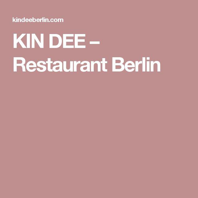 KIN DEE – Restaurant Berlin