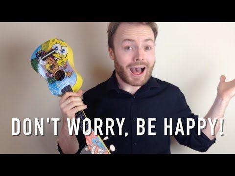 Don't Worry Be Happy - Ukulele Tutorial + Singalong! - YouTube