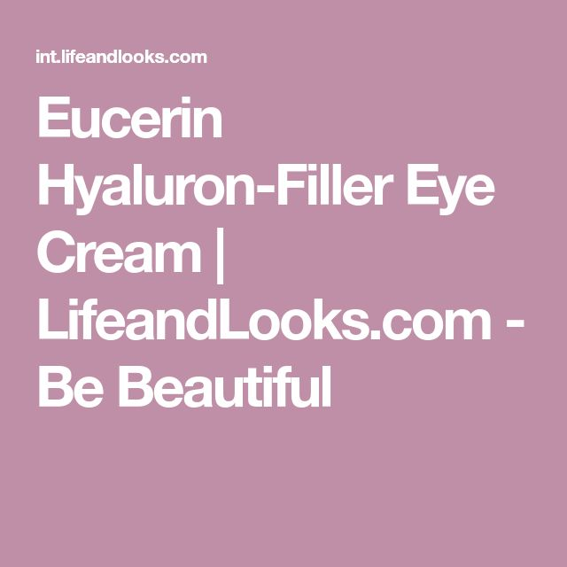 Eucerin Hyaluron-Filler Eye Cream   LifeandLooks.com - Be Beautiful