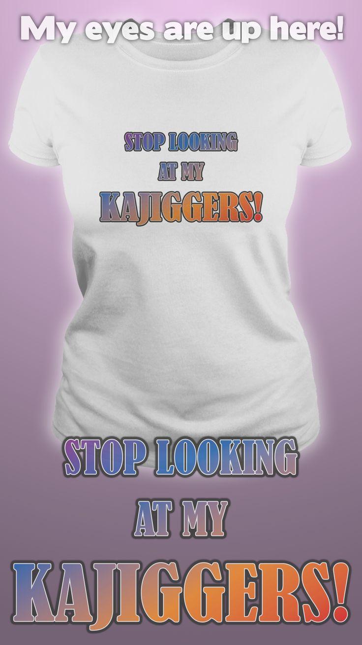 Design by Dare Wear: Stop Looking At My Kajiggers!  #tshirts #fashion #hooters #unique #futurama #Hattie #mcdoogal