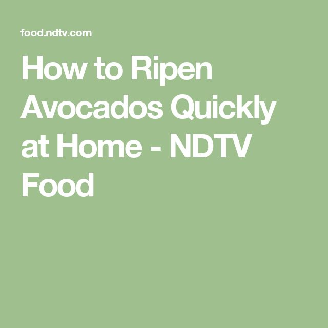 How to Ripen Avocados Quickly at Home - NDTV Food