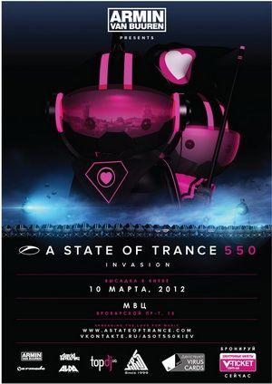 Armin van Buuren – Live @ A State of Trance 550 (Kiev, Ukraine) – 10.03.2012 (Live Broadcast))