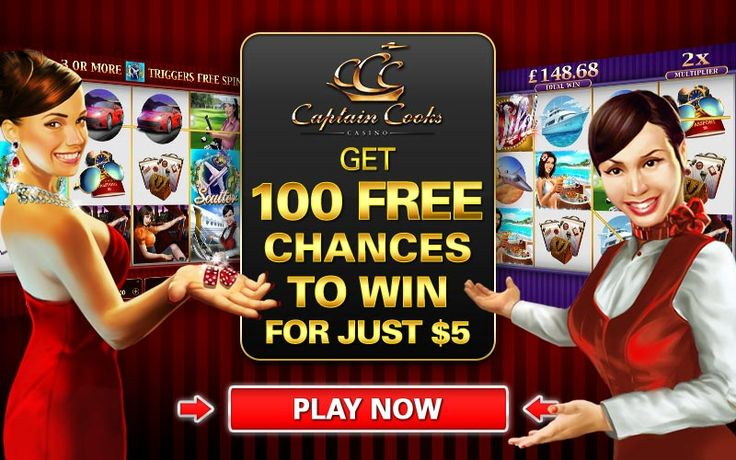 Captain Cook's Casino  ​Claim Your Free Money! It's an unbeatable - Sign-up Bonus:100 chances to become an instant millionaire                                                       for €$5 AND Up to €$475 bonus on your next 4 deposits. Minimum deposit: €$5 on first purchase, then €$10 on subsequent purchases, for all new players and you get to keep what you win.