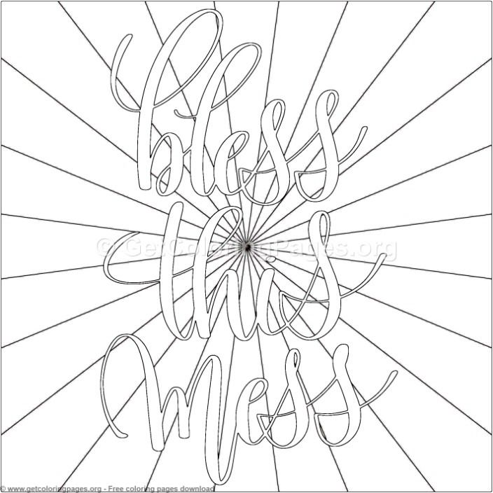 Bless This Mess Coloring Pages Getcoloringpages Org Coloring Coloringbook Coloringpages Motivati Coloring Pages Quote Coloring Pages Free Coloring Pages