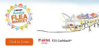 Shopclues Sunday Flea Market- Get flat Rs 25 cashback  Rs 50 cashback on Bookmyshow via Airtel Money