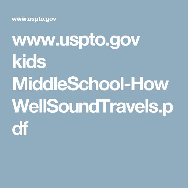 www.uspto.gov kids MiddleSchool-HowWellSoundTravels.pdf